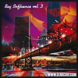 Bay Influence Vol. 3