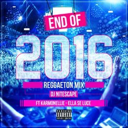 djnitescape - End Of 2016 Reggaeton Mix Cover Art