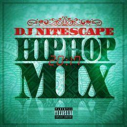 djnitescape - Hip Hop Mix 2017 Vol 1 1 Cover Art