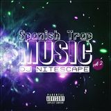 djnitescape - Spanish Trap 2 Cover Art