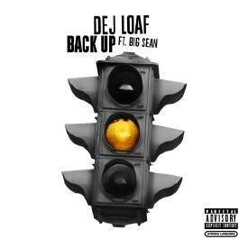 Dej Loaf Back Up ft. Big Sean (Clean Version)