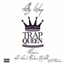 Trap Queen (Official Remix) (DJ)