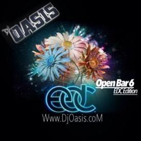 Dj Oasis - Open Bar 6 (EDC Edition)