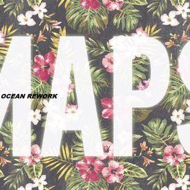 Maroon 5 - Maps (Ocean Rework)