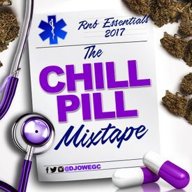 The Chill Pill - Essential RNB 2017