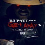DJ Paul KOM - Get Away Cover Art