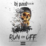 DJ Paul KOM - Run Em Off Cover Art