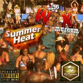 DJ Piffsta - The Wax Museum Volume 2 : Summer Heat
