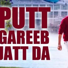 Putt Gareeb Jatt Da - Veet Baljit - DJ Preet