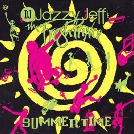 DJ Jazzy Jeff & The Fresh Prince-Summertime(Kick Push Remix)