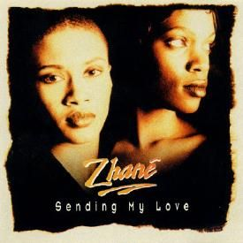 Zhane-Sending My Love(Own It Remix)