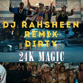24K (REMIX BY DJ RAHSHEEN) (DIRTY)
