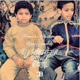UNFORGETTABLE (DIRTY) (REMIX BY DJ RAHSHEEN)
