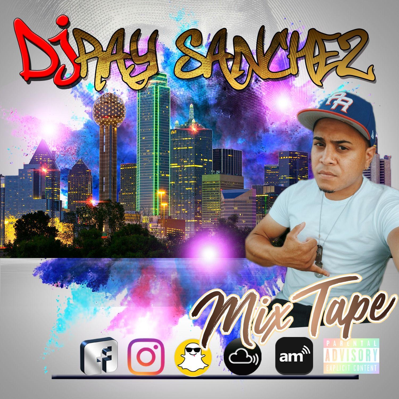 DJ RaySanchez Mixtape Reggaeton x Latin EDM by DJ RaySanchez