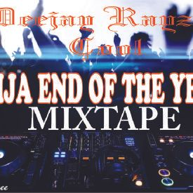 Naija End of the Year Party Mix