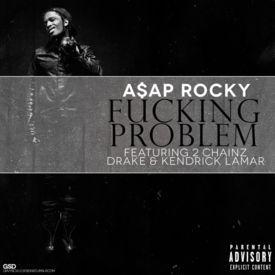 Asap Rocky - Fuckin' Problem (Chopped & Screwed By DJRioTV)