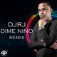 Dime Niño Remix