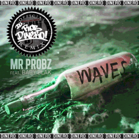 Waves (DJ Rob Dinero Remix)