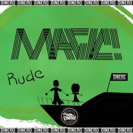 Rude (DJ Rob Dinero Remix)