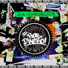 Chandelier (DJ Rob Dinero Remix)