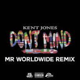 Kent Jones Feat Pitbull - Don't Mind(DjRodz urban Remix)