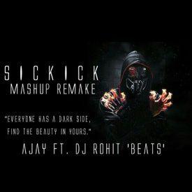 Sickick Mashup (Remake)