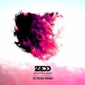 Beautiful Now (Dj Ross Remix)