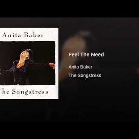 Anita Baker Feel The Need (Radio Edit)