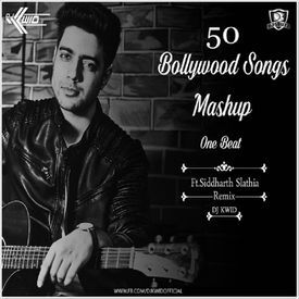 50 Bollywood Songs Mashup(One Beat) - DJ KWID