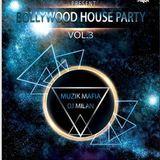 DJsBuzz - BOLLYWOOD HOUSE PARTY VOL.3(MUZIK MAFIA & DJ MILAN) Cover Art