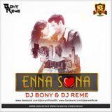 DJsBuzz - Enna Sona (B & R Mix) - DJ Bony & DJ Reme Cover Art
