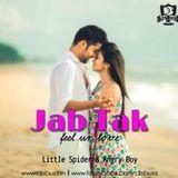 DJsBuzz - Jab Tak (Feel UR Love) - DJ Little Spider & Angry Boy Cover Art