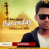 DJsBuzz - Paranday - Bilal Saeed (AfterLove Mix) DJ Upendra RaX Cover Art
