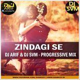 DJsBuzz - ZINDAGI SE - (PROGRESSIVE HOUSE) - DJ ARIF & DJ SVM Cover Art