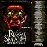 DjScratchez - Reggae On Smash Reloaded 5 (Diamond Cuttz) Cover Art
