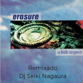 A Little Respect (Seikimix)