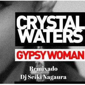Gypsy Woman (Seikimix)