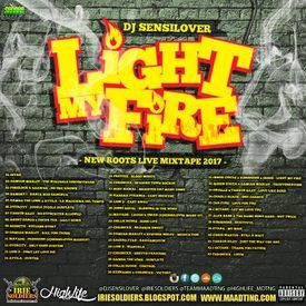 LIGHT MY FIRE - REGGAE LIVE MIXTAPE 2017