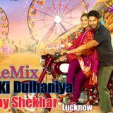 Deejay Shekhar - Badri Ki Dulhania - Desi Tadka Mix - Deejay Shekhar Lucknow Cover Art