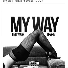 My Way (Remix) (CDQ)