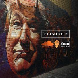 Episode 2 mixed by DJ Smallz + DJ Shon