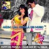 DJ SMJX - Pappi De Parula - Club Mix - DJ SMJX Cover Art