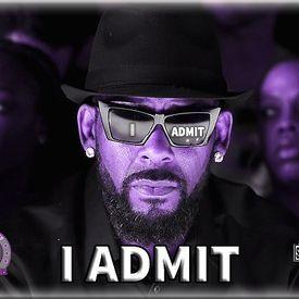 I Admit (Slowed By DJ Spankk Rogers)