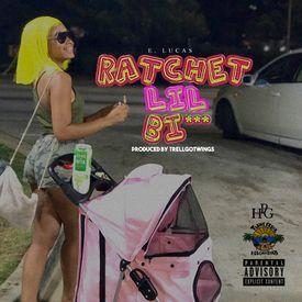 Ratchet Lil Bi***