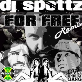 For Free (Dj Spottz Remix)(Dirty)