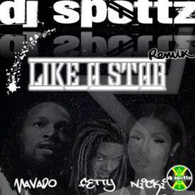Like A Star (Dj Spottz Remix)