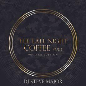 The Late Night Coffee Vol. 1 (90's R&B Edition)