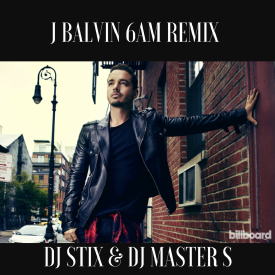 JBalvin-6AM Remix