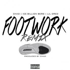 FootWork Ft. @IceBerg305 x @TheRealLilDred (REMIX)
