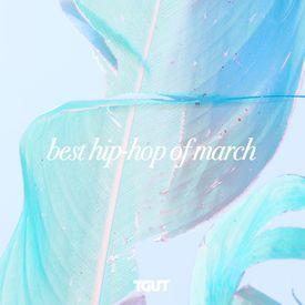 Best Hip-Hop/Rap Songs of March 2017